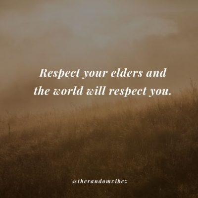 Respecting Elders Quotes