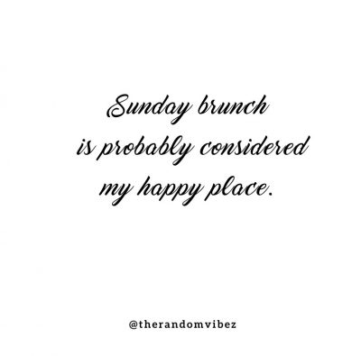 Sunday Brunch Quotes