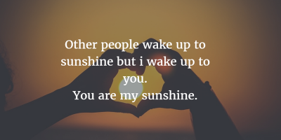 You Are My Sunshine Quotes Images