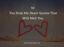 You Stole My Heart Quotes And Sayings