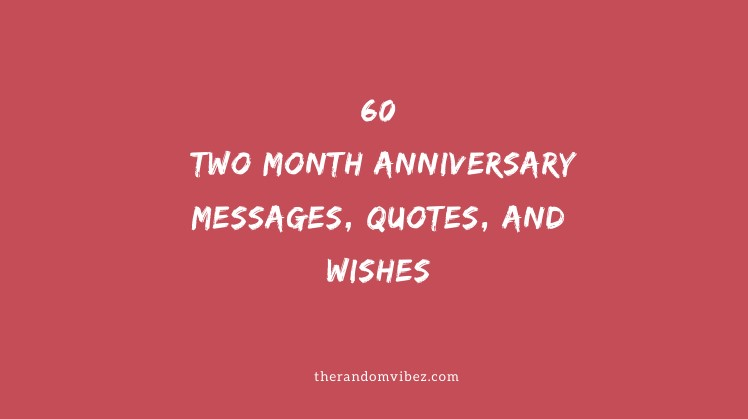 Give your for girlfriend anniversary 2 to what month 26 Cute
