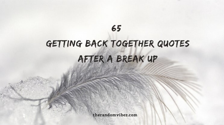 Coming back you about love quotes to 60+ Quotes
