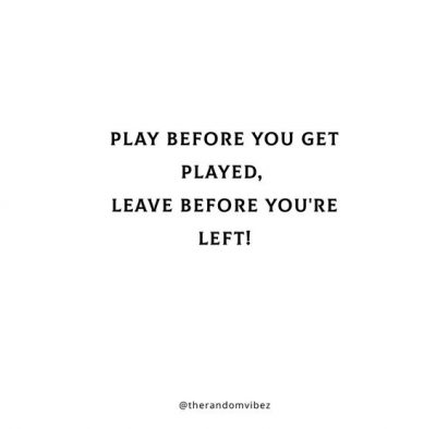 Being Played Quotes Funny