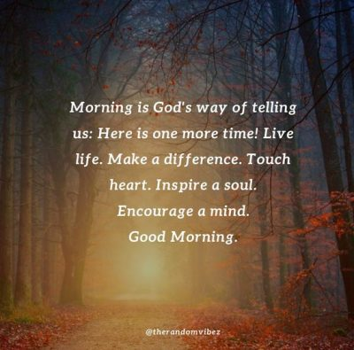 Encouraging Good Morning God Quotes