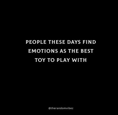 Feeling Played Quotes