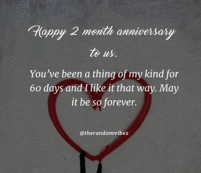 Happy 2 Month Anniversary Wishes