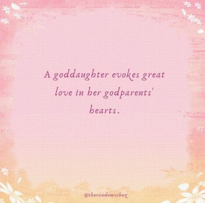 Inspirational Goddaughter Quotes