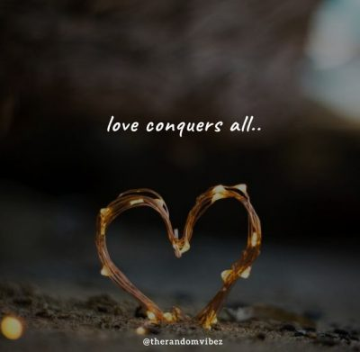 Love Conquers All Quotes