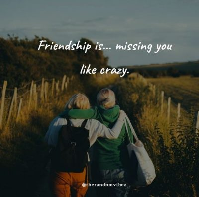 Missing Friends Quotes