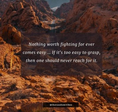 Nothing Comes easy Quotes Pictures