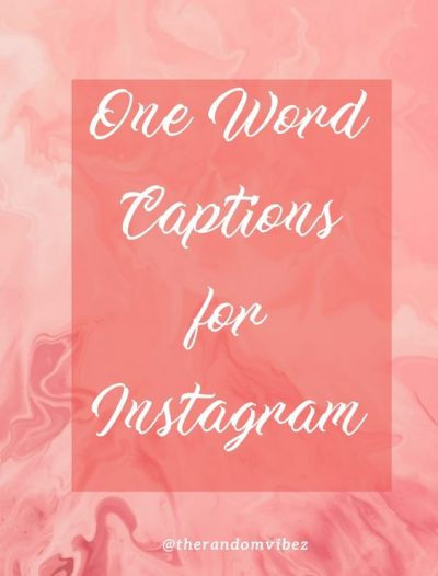 One Word Instagram Captions