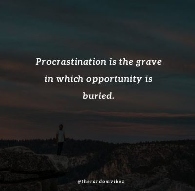 Procrastination Quotes Pictures