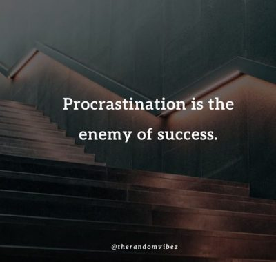 Procrastination Sayings