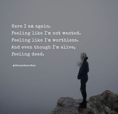 Quotes About Being Worthless
