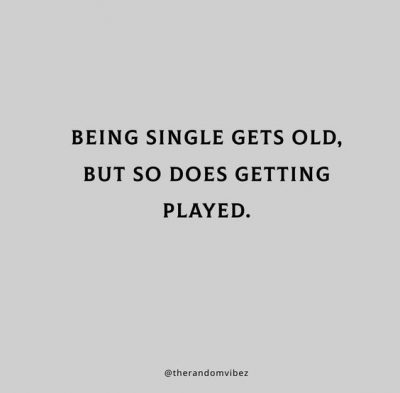 Quotes About Getting Played