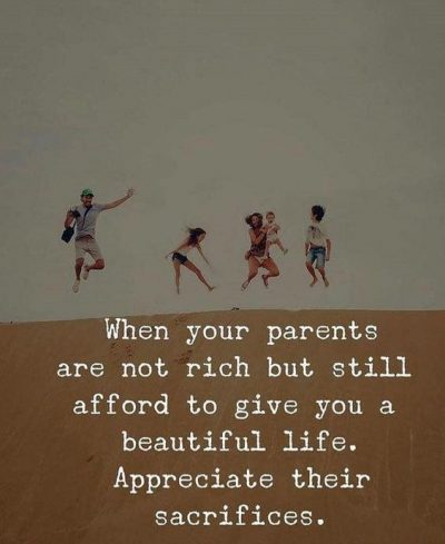 Quotes To Value Your Parents's Sacrifice