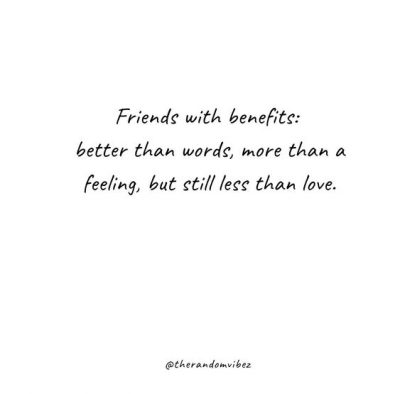 Sad Friends with Benefits Quotes
