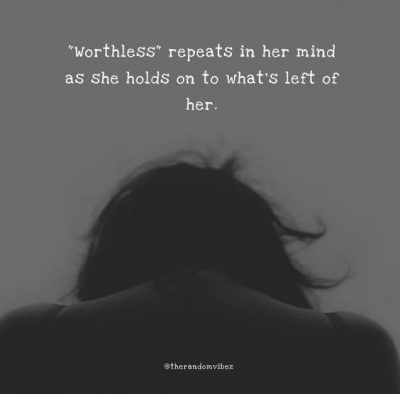 Sad Worthless Quotes Images