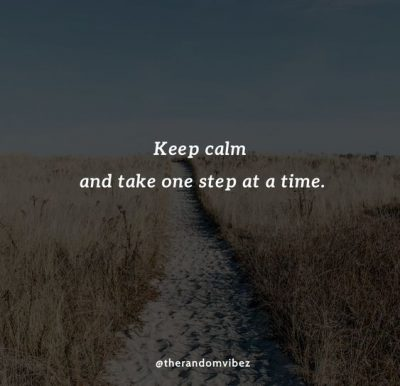 Take One Step At a Time Quotes
