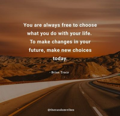Taking Decisions Choices Quotes
