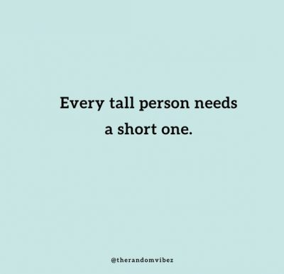 Tall Boy Short Girl Quotes