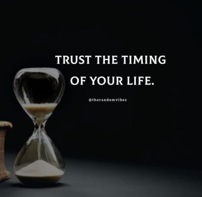 Timing Is Everything Quotes