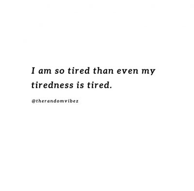 Tired To Try Quotes