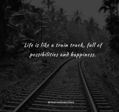 Train Track Quotes For Instagram