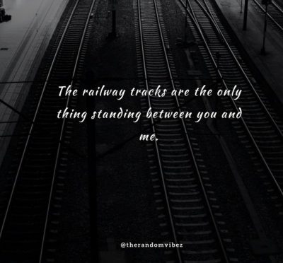 Train Track Relationship Quotes