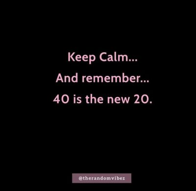 Turning 40 Quotes Images