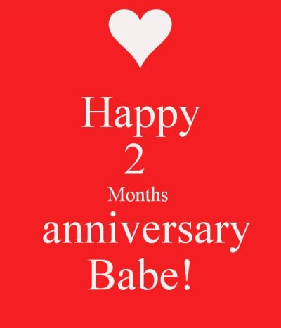 Two Month Anniversary Messages