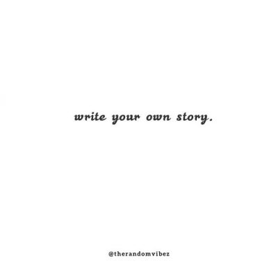 Write Your Story Quotes