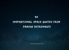 90 Inspirational Space Quotes From Famous Astronauts